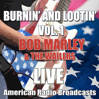 Bob Marley & The Wailers - Burnin' and Lootin' Vol. 1 (Live)