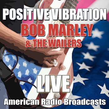 Bob Marley & The Wailers - Positive Vibration (Live)
