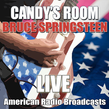 Bruce Springsteen - Candy's Room (Live)