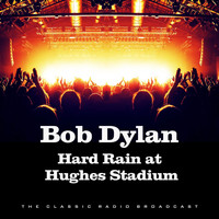 Bob Dylan - Hard Rain at Hughes Stadium (Live)