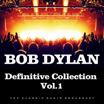 Bob Dylan - Definitive Collection Vol.1 (Live)