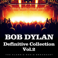 Bob Dylan - Definitive Collection Vol.2 (Live)