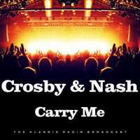 Crosby & Nash - Carry Me (Live)