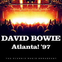 David Bowie - Atlanta! '97 (Live)