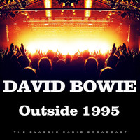 David Bowie - Outside 1995 (Live)