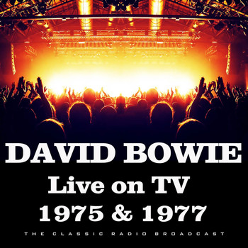David Bowie - Live on TV 1975 & 1977 (Live)