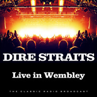 Dire Straits - Performing Live in London (Live)