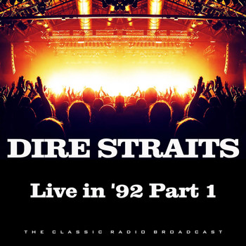 Dire Straits - Live in 1992 Part 1 (Live)