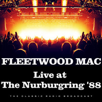 Fleetwood Mac - Live at The Nurburgring '88 (Live)