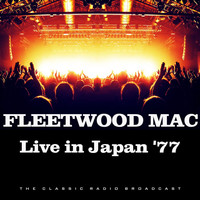 Fleetwood Mac - Live in Japan '77 (Live)