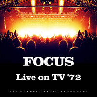 Focus - Live on TV '72 (Live)