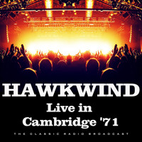 Hawkwind - Live in Cambridge '71 (Live)