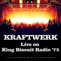 Kraftwerk - Live on King Biscuit Radio '75 (Live)