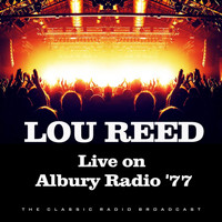 Lou Reed - Live on Albury Radio '77 (Live)