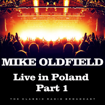 Mike Oldfield - Live in Poland Part 1 (Live)