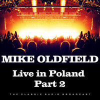 Mike Oldfield - Live in Poland Part 2 (Live)
