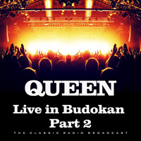 Queen - Live in Budokan Part 2 (Live)