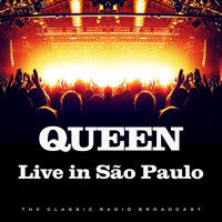Queen - Live in São Paulo (Live)