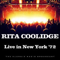 Rita Coolidge - Live in New York '72 (Live)