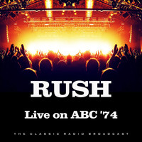 Rush - Live on ABC '74 (Live)