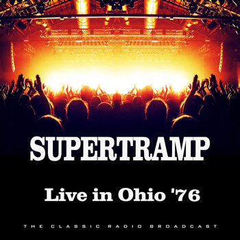Supertramp - Live in Ohio '76 (Live)