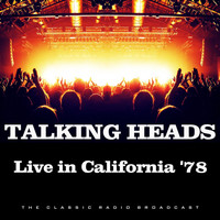 Talking Heads - Live in California '78 (Live)