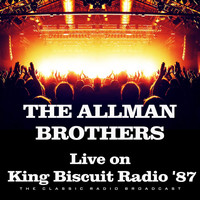The Allman Brothers Band - Live on King Biscuit Radio '87 (Live)