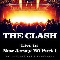 The Clash - Live in New Jersey '80 Part 1 (Live)