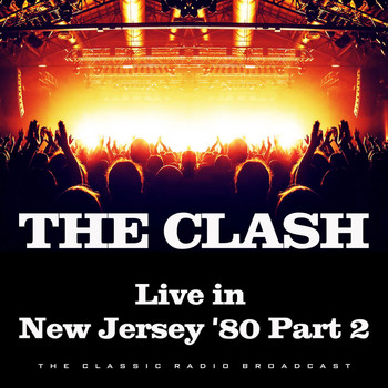 The Clash - Live in New Jersey '80 Part 2 (Live)