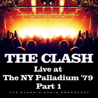 The Clash - Live at the NY Palladium '79 Part 1 (Live)