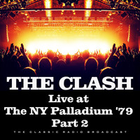 The Clash - Live at the NY Palladium '79 Part 2 (Live)