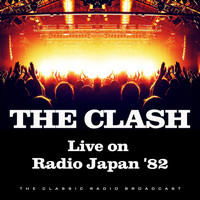 The Clash - Live on Radio Japan '82 (Live)