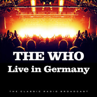 The Who - Live in Germany (Live)