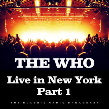 The Who - Live in New York Part 1 (Live)