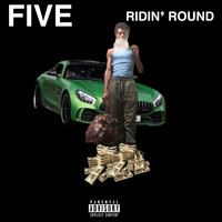 Five - Ridin' Round (Explicit)