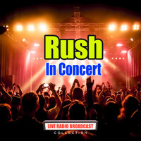 Rush - In Concert (Live)
