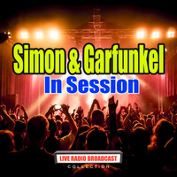 Simon & Garfunkel - In Session (Live)