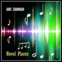 Ant. Shumak - Novel Places