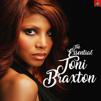 Toni Braxton - The Essential Toni Braxton