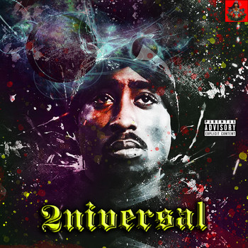 2Pac - 2niversal (Explicit)