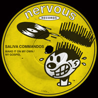 Saliva Commandos - Make It On My Own / NY Gospel