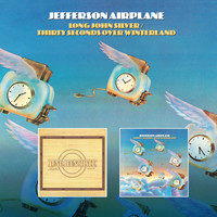 Jefferson Airplane - Long John Silver / Thirty Seconds Over Winterland (2020 Remaster)