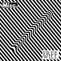 Miscellaneous - Free Will