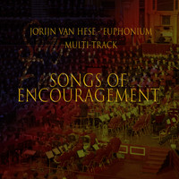 Jorijn Van Hese - Songs of Encouragement - Euphonium Multi-Track
