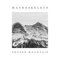 Mavroskeleto - Frozen Mountain