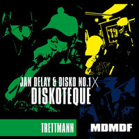 Jan Delay - Diskoteque: MDMDF