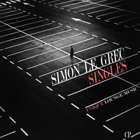 Simon Le Grec - Singles (Unique Lounge Music)