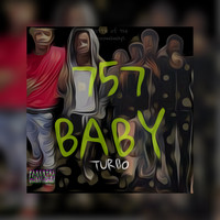 Turbo - 757 Baby (Explicit)