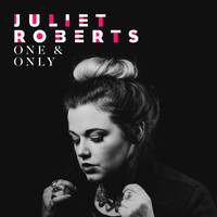 Juliet Roberts - One & Only
