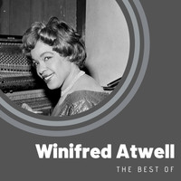 Winifred Atwell - The Best of Winifred Atwell